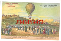 CPA - BALLON GAMBETTA - Le 7 Octobre 1870 - Gambetta Et Son Secrétaire Spuller Quittent Paris - THIERRY & SIGRAND - Airships