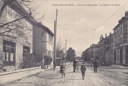 38. FONTAINE SAVEUIL . CPA. RARETE. POSTES ET TÉLÉGRAPHES.  ANIMATION DEVANT LE CAFE DE LA POSTE. ANNEE 1917+TEXTE. - Grenoble