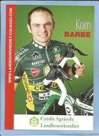 Grammont (Flandre Orientale) Koen Barbé 2 Scans Crédit Agricole Landbouwkrediet-Colnago 2009 - Cycling