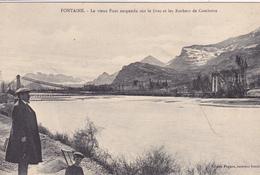 38. FONTAINE  CPA. RARETE. ANIMATION. LE VIEUX PONT SUSPENDU SUR LE DRAC ET LES ROCHERS DE COMBOIRE. ANNEE 1917+TEXTE. - Grenoble