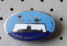 Ship Sava Kovacevic Yugoslavia Pin - Transportation