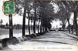 BERGUES ROUTE DE DUNKERQUE ET CANAL DE BERGUES - Bergues