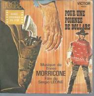 """45 Tours SP - Du Film """" POUR UNE POIGNEE DE DOLLARS """" ( CLINT EASTWOOD  ) ENNIO MORICONE - Soundtracks, Film Music"""