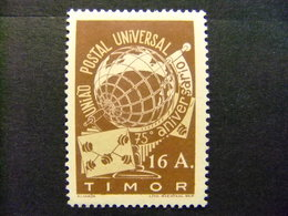 TIMOR 1949 75º Aniversario De UPU Yvert  264 * MH - Timor