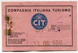 BIGLIETTO DI VIAGGIO CIT COMPAGNIA ITALIANA TURISMO WIEN TARVISIO ANNO 1938 - Biglietti Di Trasporto