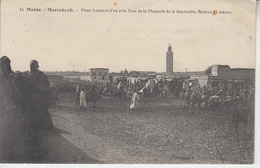 MARRAKECH - Place Jemaa El Fna - Mosquée Koutoubia  PRIX FIXE - Marrakech
