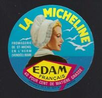 """Etiquette Fromage  Edam Français """" La Micheline"""" Fromagerie De St Michel En L'herm """"femme Coiffe Mouettes"""" - Kaas"""