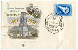FDC EMISION RIQUEZAS NACIONALE PETROLEO  1907 1957 ANNO 21/12/1957 DIA DE EMISION ARGENTINA - FDC