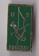 PIN'S THEME SPORT  TIR A L'ARC CLUB DU BOUSCAT  EN GIRONDE - Archery
