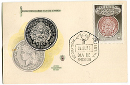 FDC PRIMERA MONEDA ACUNADA EN LA CASA DE MONEDA REPUBLICA ARGENTINA DIA DE EMISION 28/07/1956 - FDC