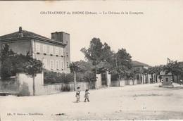 Drome : CHATEAUNEUF-du-RHONE : Le Chateau De La Grangette : Animée : - Other Municipalities