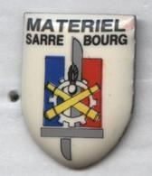 Pin's Armée Militaire Militaria - Sarrebourg Matériel - Army