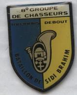 Pin's Armée Militaire Militaria - 8e Groupe De Chasseurs Bataillon Sidi Brahim - Army