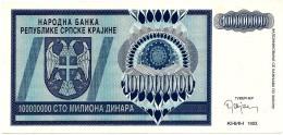 CROATIA ( KRAJINA - KNIN ) 100 000 000 Dinara - 1993 - R 15 - AUnc. - Serbian Republic - Croatie Kroatien - 100000000 - Croatie