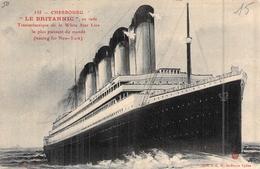 """C P A  Cherbourg Bateau Navire Paquebot  """" Le Britanic """" White Star Line - Paquebots"""