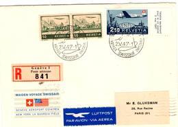 Lettre Par Avion  Recommandée De Genève (02.05.1947) Pour Paris_Maiden Voyage Swissair - Suisse