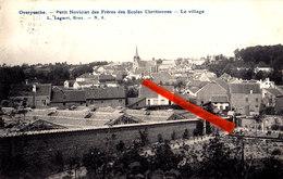 OVERYSSCHE - Petit Noviciat Des Frères Des Ecoles Chrétiennes - Le Village - Overijse
