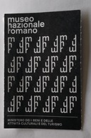 ITALIA, 2018 ROME  MUSEUM NAZIONALE ROMANO TICKET OF ENTRANCE - Tickets - Vouchers