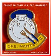 SUPER PIN'S FRANCE-TELECOM : R.A  CPE NANTERRE Restauration, Format 2,2X2,2cm - France Telecom