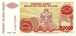 CROATIA ( KRAJINA - KNIN ) 50 000 Dinara - 1993 - R 21 - Unc. - Serbian Republic - Croatie Kroatien - 50000 - Croatia