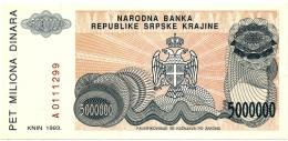 CROATIA ( KRAJINA - KNIN ) 5 000 000 Dinara - 1993 - R 24 - Unc. - Serbian Republic - Croatie Kroatien - 5000000 - Croatie