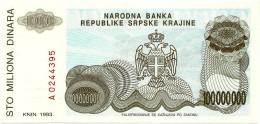 CROATIA ( KRAJINA - KNIN ) 100 000 000 Dinara - 1993 - R 25 - Unc. - Serbian Republic - Croatie Kroatien - 100000000 - Croatia