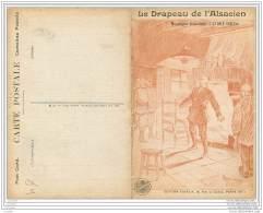 Carte Postale 2 Volets - Le Drapeau De L'Alsacien WW1 - Monologue D'Andre Soriac - Tranchees De Lorraine - Guerre 1914-18