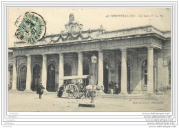 34 - MONTPELLIER - La Gare P.L.M (attelage) - Montpellier