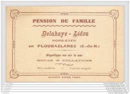 22 - PLOUBAZLANEC - Carte De Visite Pension De Famille Delahaye Lidou A Pors-Even - Tarjetas De Visita