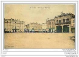 47 - TONNEINS - Place Du Chateau (toilee Couleur) - Tonneins
