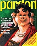 Pardon Zeitschrift - Das Satirische Magazin Nr. 1 Von 1979  -  Es Grunzt Im Blätterwald : Schweinebilder - Zeitungen & Zeitschriften
