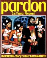 Pardon Zeitschrift - Das Satirische Magazin Nr. 4 Von 1979  -  Das Thema : Abhauen - Zeitungen & Zeitschriften