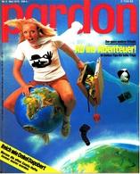 Pardon Zeitschrift - Das Satirische Magazin Nr. 5 Von 1978  -  Ab Ins Abenteuer!  -  Reich Wie Onkel Dagobert - Zeitungen & Zeitschriften