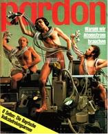 Pardon Zeitschrift - Das Satirische Magazin Nr. 1 Von 1977  -  Warum Wir Atomstrom Brauchen - Zeitungen & Zeitschriften