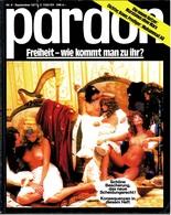 Pardon Zeitschrift - Das Satirische Magazin Nr. 9 Von 1977  -  Freiheit - Wie Kommt Man Zu Ihr? - Zeitungen & Zeitschriften