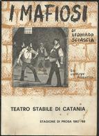 """Libretto D'opera """"I MAFIOSI"""" Di Leonardo Sciascia - Teatro Stabile Di Catania - 1968 - Vecchi Documenti"""