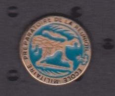 ILE DE La REUNION -  ANCIEN Pin's - ECOLE MILITAIRE PREPARATOIRE DE LA REUNION - Army