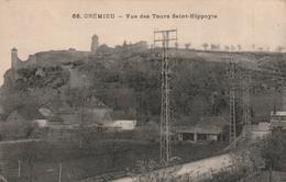 Carte Postale Ancienne De L'Isère - Crémieu - Vue Des Tours Saint Hippolyte - Crémieu