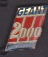 ILE DE La REUNION -  ANCIEN Pin's - GEANT 2000 SAINT PAUL - Food