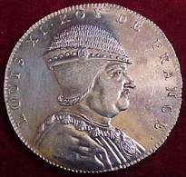 ARGENT SÉRIE MÉTALLIQUE DES ROIS DE FRANCE Règne De LOUIS XI , Frappe  D'origine En Monnaie , XIX °  THOMAS BERNARD - Royal / Of Nobility