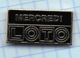 Pin's Pins / Beau  LOTO Mercredi Française De JEUX De Hasard Loterie Nationale Française L - Jeux