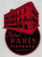 "D7870 "" HOTEL PARIS FIGUERAS - ESPANA "" ETICHETTA ORIGINALE - ORIGINAL LABEL - Adesivi Di Alberghi"