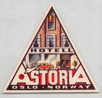 "D7871 "" HOTEL ASTORIA -OSLO - NORWAY - ESPANA "" ETICHETTA ORIGINALE - ORIGINAL LABEL - Adesivi Di Alberghi"