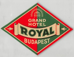 "D7872 "" GRAND HOTEL ROYAL - BUDAPEST"" ETICHETTA ORIGINALE - ORIGINAL LABEL - Adesivi Di Alberghi"