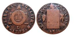 TOP RARE!!! 1 SOL AUX BALANCES 1793 L (Bayonne) A VOIR!!! - 1789-1795 Periode Franse Revolutie