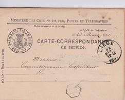 BELGIQUE 1891 CARTE CORRESPONDANCE DES CHEMINSQ DE FER BELGES DE LIEGE - Briefe & Fragmente