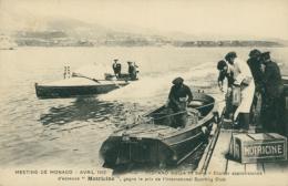 MC MONACO / Meeting De Monaco Avril 1912 - Hispano Suiza 1ère Série - Cruiser Apprivisionné / - Monaco