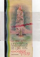 BELGIQUE - LIEGE- DEPLIANT EXPOSITION INTERNATIONALE DE L' EAU - MAI A NOVEMBRE 1939- 2 BD PIERCOT - Programmes