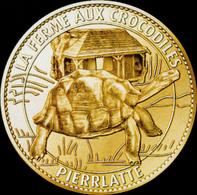 26 PIERRELATTE FERME AUX CROCODILES N°4 TORTUE MÉDAILLE ARTHUS BERTRAND 2010 JETON MEDALS TOKEN COINS - Arthus Bertrand