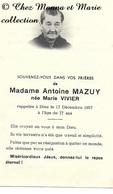 MARIE VIVIER MARIEE ANTOINE MAZUY DECEDEE 17 DECEMBRE 1957 - AVIS DE DECES - Décès